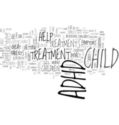 Adhd treatments text word cloud concept vector