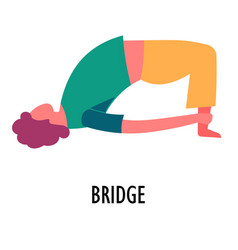 bridge exercise yoga position or asana sport or vector image