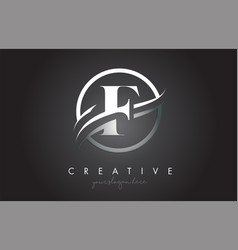 F letter logo design with circle steel swoosh vector