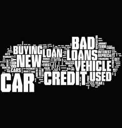 good news about bad credit car loans text vector image