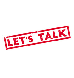 let s talk rubber stamp vector image