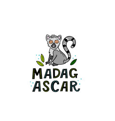 Madagscar hand written word with funny lemur vector