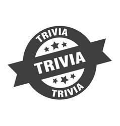Trivia sign trivia round ribbon sticker trivia tag vector