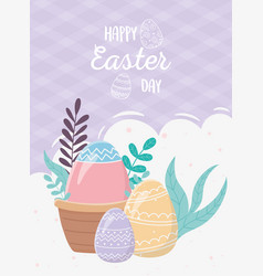 happy easter day egg in basket eggs decoration vector image