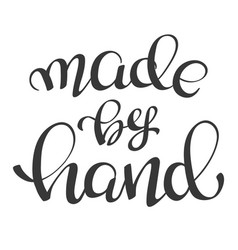 lettering made hand for handmade goods vector image