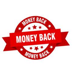 money back ribbon money back round red sign money vector image