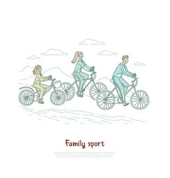 mother father and daughter ride bicycles vector image