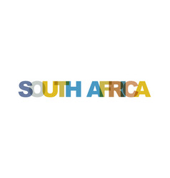 south africa phrase overlap color no transparency vector image