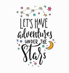 Adventures under stars typography lettering vector
