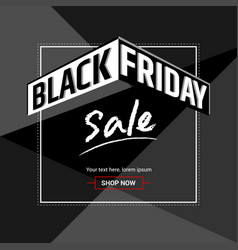 black friday sales background banner or poster vector image