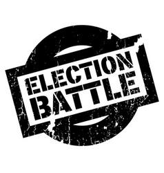 election battle rubber stamp vector image