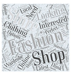 How to Choose the Perfect Fashion Store Word Cloud vector image vector image