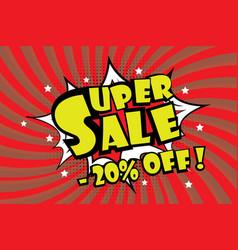 Super sale pricetag in comic pop art style-20 off vector