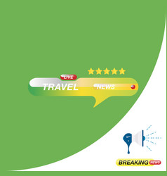travel news icon for journalism of news tv vector image