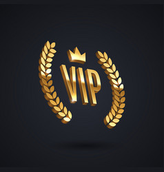 vip golden emblem with laurel wreath and crown vector image