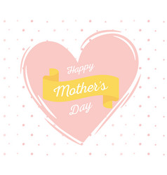 happy mothers day pink heart lettering on dotted vector image