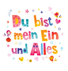 You are my one and only in german vector