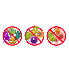 Bacteria in prohibition sign comic crossed out vector