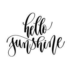 hello sunshine - hand lettering inscription text vector image