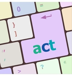 Act button on keyboard with soft focus vector image