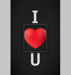 I love you concept black wall with black frame vector
