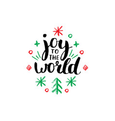 Joy to the world lettering on white background vector