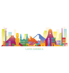 latin america skyline landmarks colouful vector image