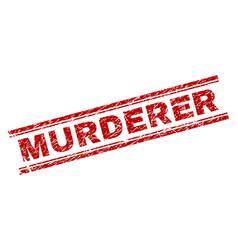 Scratched textured murderer stamp seal vector