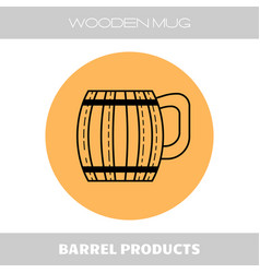 wooden mug for beer drinks flat linear icon on vector image