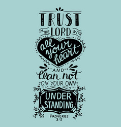 Biblical hand lettering trust in the lord with vector