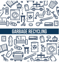 Garbage recycling promotional poster with sketch vector
