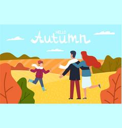 hello autumn happy family in autumn park vector image