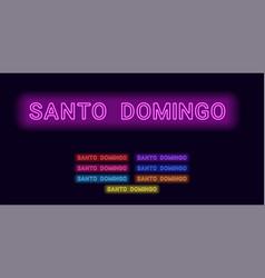 Neon name of santo domingo city vector