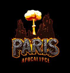 paris apocalypse vintage template vector image