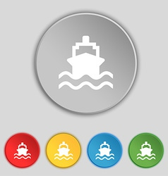 ship icon sign Symbol on five flat buttons vector image