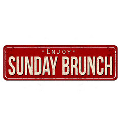 Sunday brunch vintage rusty metal sign vector