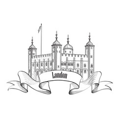 tower of london famous building london england uk vector image