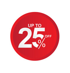 Discount label up to 25 off template design vector