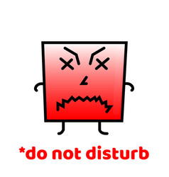 Do not disturb do not forget to smile positive vector