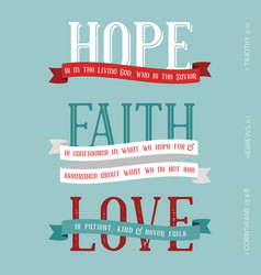 Hope faith love meaning from bible vector