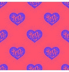 Seamless pattern with heart and lettering Love vector image