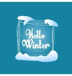 Hello winter quadrate blue greeting card vector image