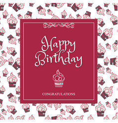 greeting card happy birthday with a background of vector image vector image