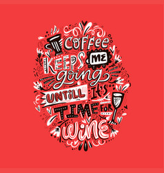 drink quote lettering vector image