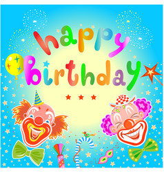 greeting card happy birthday with funny clowns vector image