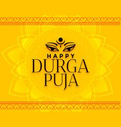 Happy durga pooja yellow wishes background design vector
