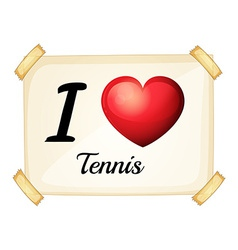 A poster showing the love of tennis vector image