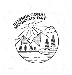 happy international mountain day vector image