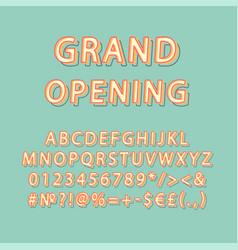grand opening header vintage 3d alphabet set vector image
