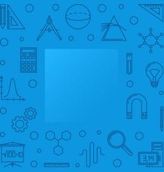 Stem learning blue square frame outline vector